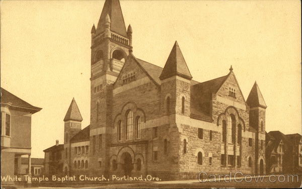 White Temple Baptist Church Portland, OR
